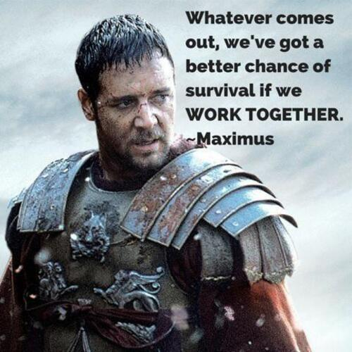 Whatever-comes-out-of-these-gates-weve-got-a-better-chance-of-survival-if-we-work-together-quote-1