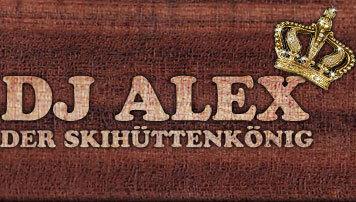 DJ Alex, der Skihüttenkönig