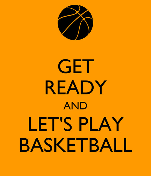Get-ready-and-let-s-play-basketball